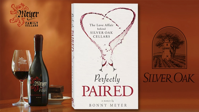 "Episode #580 – Nothing is Off Limits in Silver Oak Co-Founder Bonny Meyer's Deeply Revealing ""Perfectly Paired"""