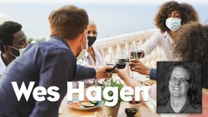 Episode #585 - Wes Hagen - Finding Your Wine Happy Place Despite All the Heartache